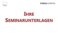 Seminarunterlagen zu den Videoseminaren