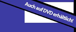 Jetzt auch auf DVD erhältlich