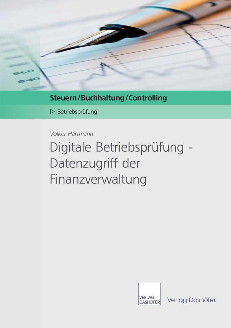 Digitale Betriebsprüfung - Datenzugriff der Finanzverwaltung