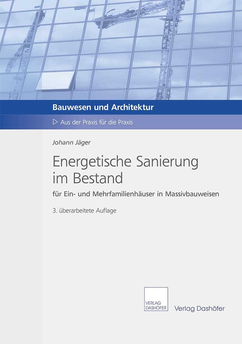 Fachbuch: Energetische Sanierung im Bestand ür Ein- und Mehrfamilienhäuser in Massivbauweise