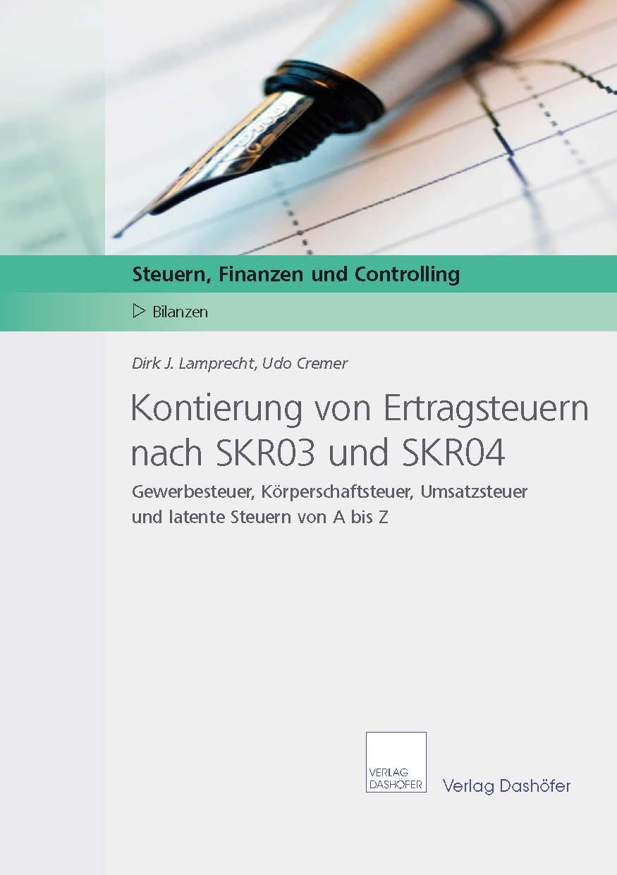 Kontierung von Ertragsteuern nach SKR03 und SKR04