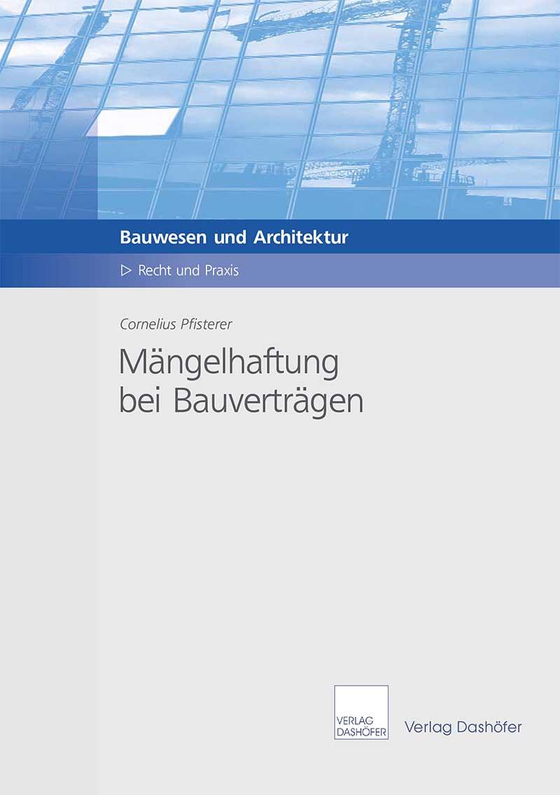 Fachbuch: Mängelhaftung bei Bauverträgen