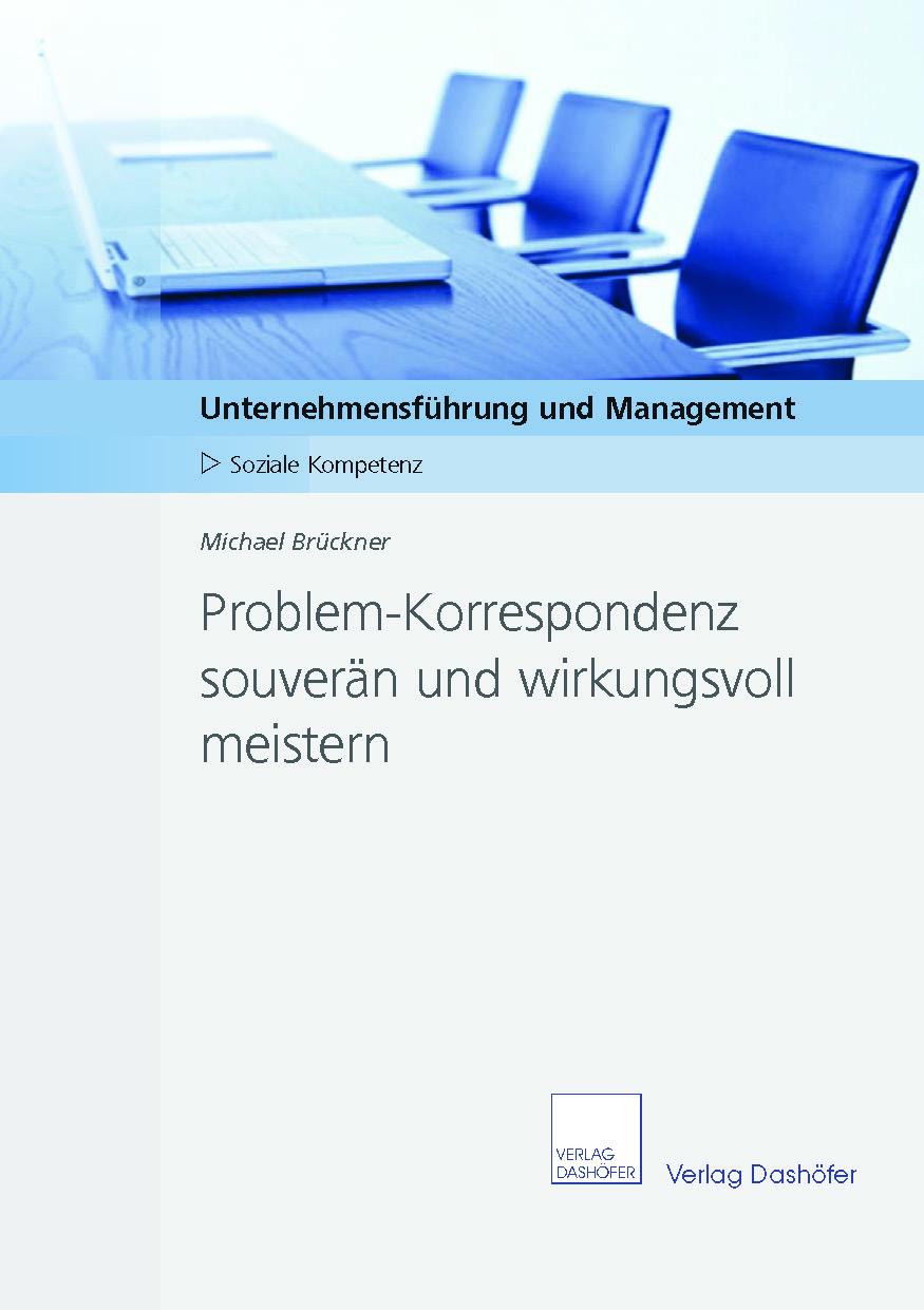 Fachbuch: Problem-Korrespondenz souverän und wirkungsvoll meistern