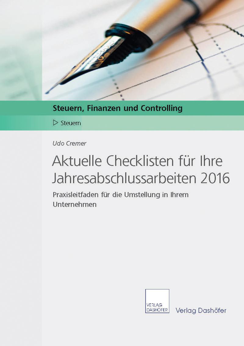 Aktuelle Checklisten für Ihre Jahresabschlussarbeiten 2016