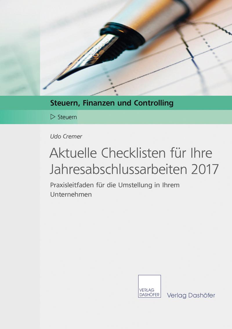 Aktuelle Checklisten für Ihre Jahresabschlussarbeiten 2017