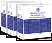 Erfolgreiches Management von Bibliotheken und Informationseinrichtungen